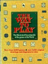 The way to play: The illustrated encyclopedia of the games of the world - The Diagram Group