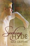 Seeking Hyde - Max Griffin