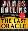 The Last Oracle Low Price CD: A Sigma Force Novel - James Rollins, Peter Jay Fernandez