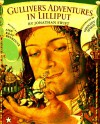 Gulliver's Adventures in Lilliput (Paperstar) - Ann Keay Beneduce, Gennady Spirin, Jonathan Swift
