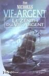 Le Zénith du vif-argent - Stan Nicholls, Isabelle Troin