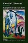 Crossroad Discourses Between Christianity and Culture. - Jerald D. Gort, Henry Jansen, Wessel Stoker