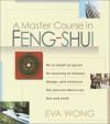 A Master Course in Feng-Shui - Eva Wong