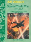 All About the Second World War 1939-1945 - Pam Robson