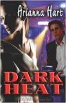 Dark Heat - Arianna Hart