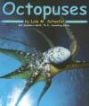 Octopuses - Lola M. Schaefer, Lola M.