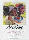 Margo Veillon: Nubia: Sketches, Notes, and Photographs - John Rodenbeck