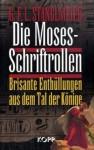 Die Moses Schriftrollen. Brisante Enthüllungen Aus Dem Tal Der Könige - G.F.L. Stanglmeier