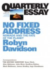 No Fixed Address: Nomads and the Fate of the Planet - Robyn Davidson