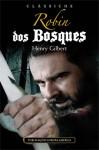 Robin dos Bosques - Henry Gilbert