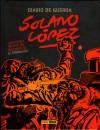 Diario de guerra: Solano López #2 - Francisco Solano López, R.P. Clegg