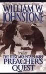 Preacher's Quest - William W. Johnstone, J.A. Johnstone