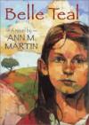 Belle Teale - Ann M. Martin