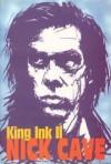King Ink II - Nick Cave, Predrag Raos