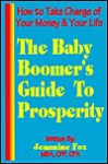 The Baby Boomer's Guide to Prosperity - Jeannine Fox