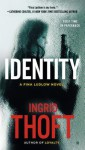 Identity - Ingrid Thoft