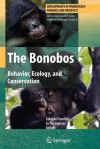 The Bonobos: Behavior, Ecology, and Conservation - Takeshi Furuichi, Jo Thompson