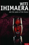 Ask The Posts Of The House - Witi Ihimaera