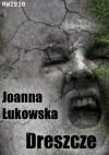 Dreszcze - Joanna Łukowska