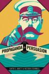 Propaganda & Persuasion - Garth S. Jowett, Victoria J. O'Donnell