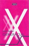 Generacija X - Douglas Coupland, Jelena Svilar
