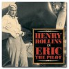 Eric The Pilot - Henry Rollins