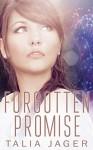 Forgotten Promise - Talia Jager