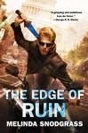 The Edge of Ruin - Melinda Snodgrass
