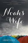 Noah's Wife - Lindsay Starck