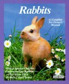 Rabbits: How To Take Care Of Them And Understand Them - Monika Wegler, Lucia E. Parent