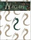 Nagah: the Kings Under the River: A Sourcebook for Werewolf: The Apocalypse - Kraig Blackwelder, Ethan Skemp, Carl Bowen