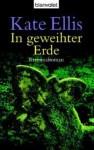 In Geweihter Erde - Kate Ellis, Karin Schuler