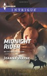 "Midnight Rider (Harlequin IntrigueBig ""D"" Dads: The Daltons) - Joanna Wayne"
