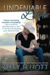 Undeniable Love (Journey of Love ) (Volume 2) - Kelly Elliott
