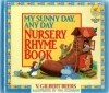 My Sunny Day, Any Day Nursery Rhyme Book - V. Gilbert Beers, Gilbert Beers