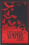 The Penguin Book of Vampire Stories - Alan Ryan