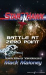 Battle at Zero Point (Starhawk) - Mack Maloney