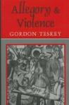 Allegory and Violence - Gordon Teskey