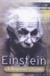 Einstein: A Beginner's Guide - Jim Breithaupt