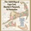 The 1858 Map of Cape Cod, Martha's Vineyard, & Nantucket - Adam Gamble, Henry F. Walling, Joseph Garver, Henry Francis Walling