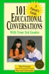 101 Educational Conversations You Should Have with Your Third Grader - Vito Perrone