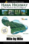 Hana Highway Mile by Mile - The Road to Hana and Beyond - John Derrick