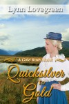 Quicksilver to Gold - Lynn Lovegreen