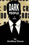 Dark People - Geoffrey Thorne