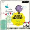 Ziemlich unverhofft - Frauke Scheunemann, Marie Bierstedt, Der Hörverlag