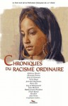 Chroniques du racisme ordinaire - Collectif