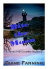 Bite the Moon: A Texas Hill Country Mystery - Diane Fanning
