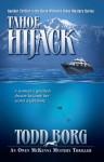 Tahoe Hijack (An Owen McKenna Mystery Thriller) - Todd Borg
