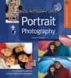Digital Photography Expert: Portrait Photography: The Definitive Guide for Serious Digital Photographers - Michael Freeman