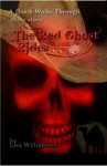 The Red Ghost Rides - Lisa Williamson